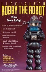 "Buy your own ""Robby the Robot"" starting at $16,000.00 directly from Fred Barton Productions"