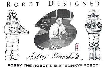 "Robby and the ""B9"" robot were both designed by Robert Kinoshita."